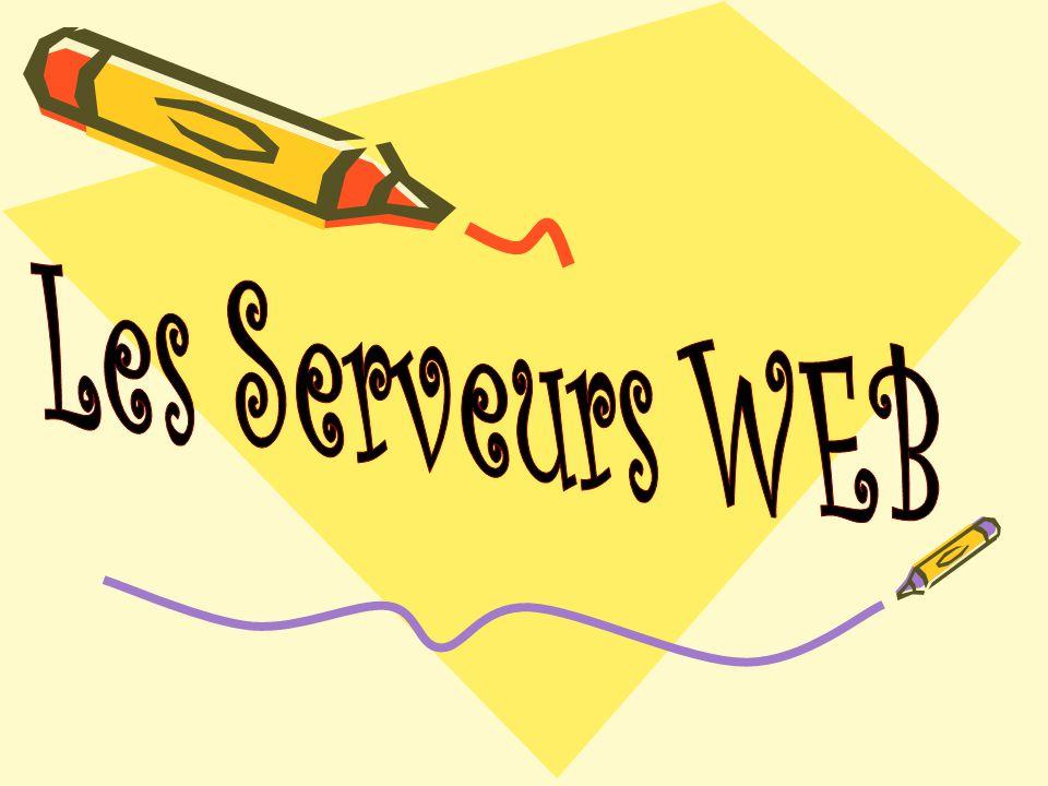 Les Serveurs WEB