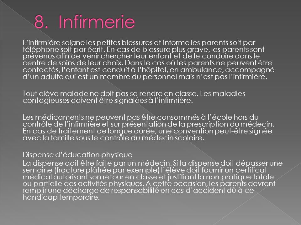 8. Infirmerie