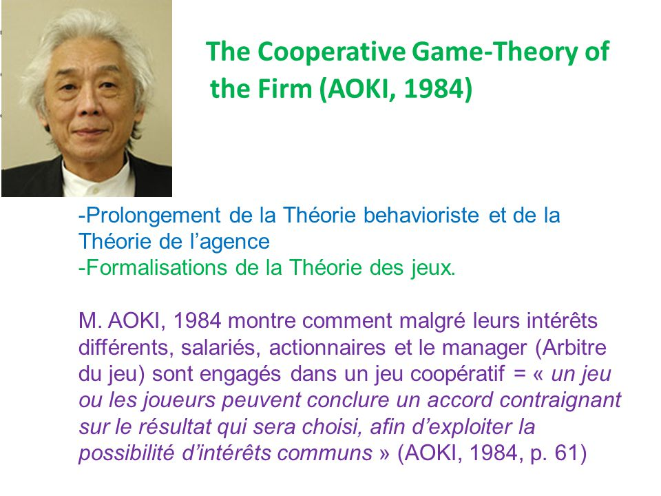 The Cooperative Game-Theory of the Firm (AOKI, 1984)