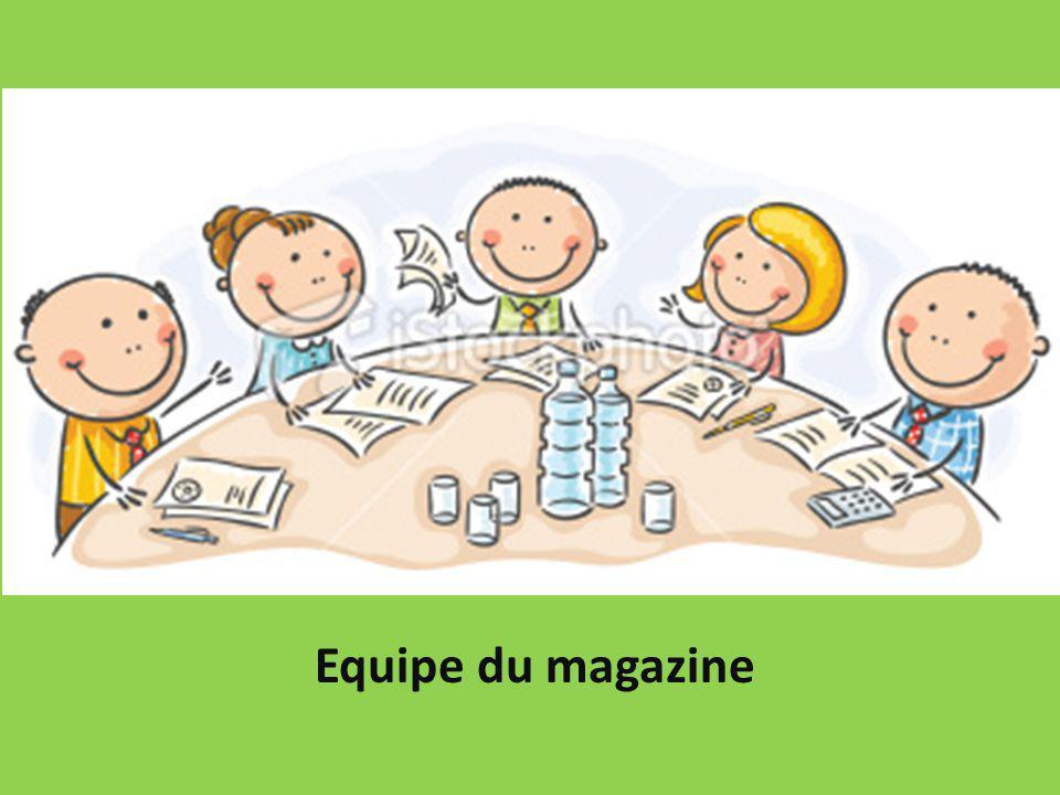 Equipe du magazine