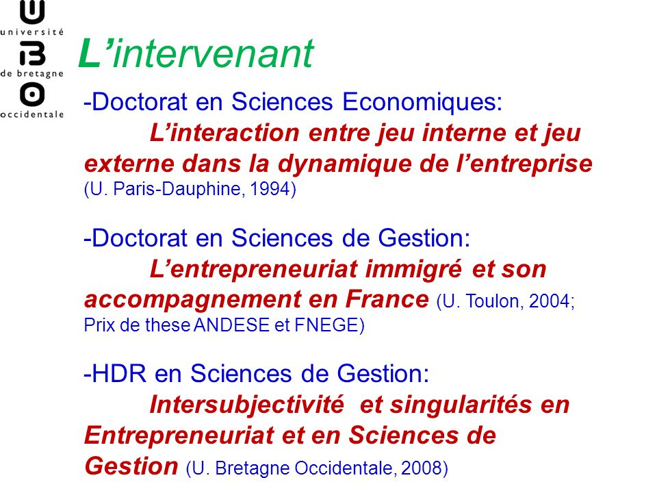 L'intervenant -Doctorat en Sciences Economiques:
