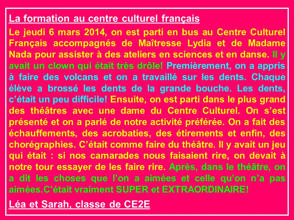 La formation au centre culturel français