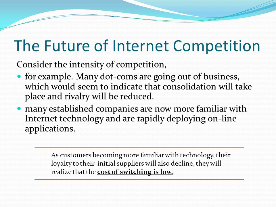 The Future of Internet Competition