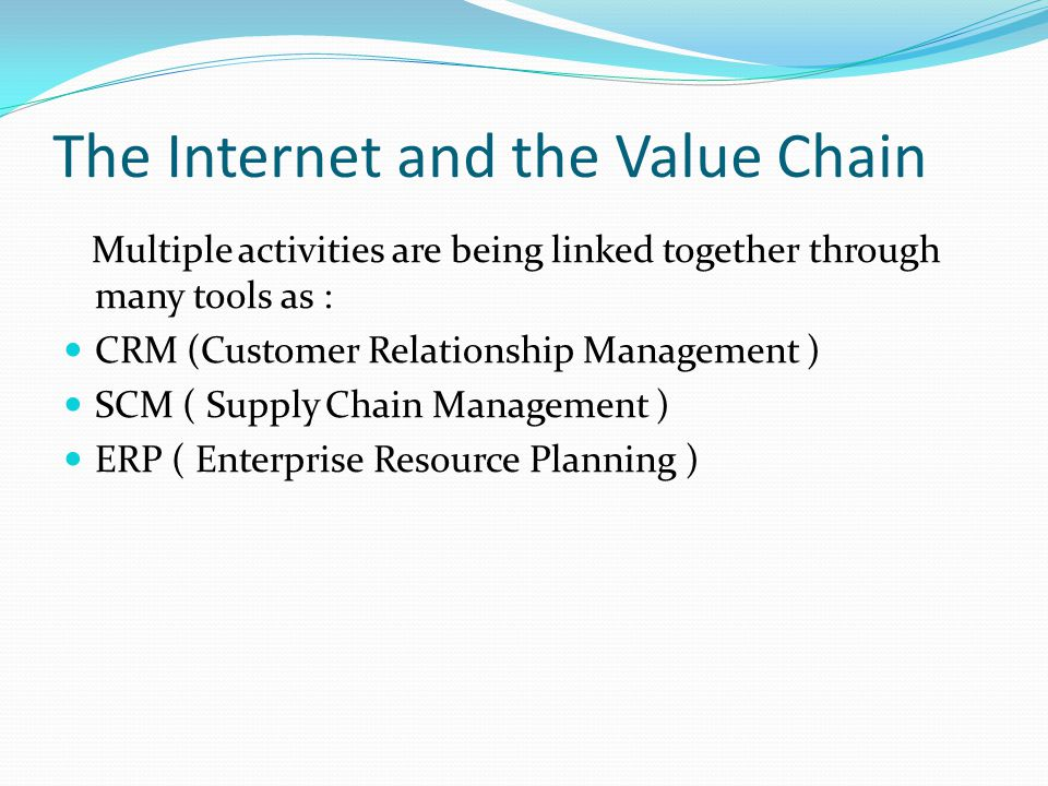 The Internet and the Value Chain