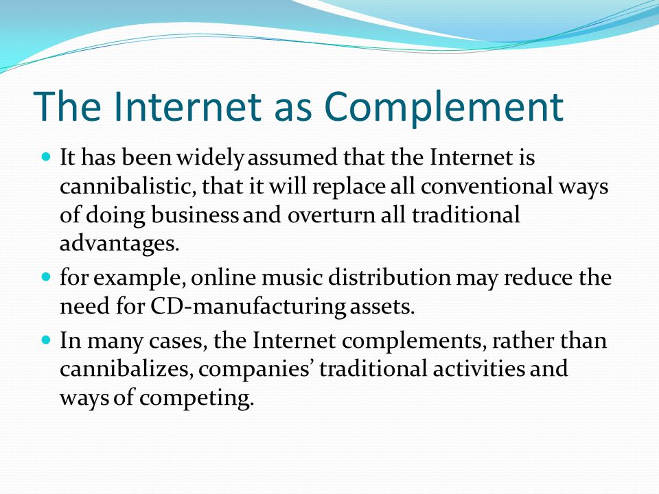 The Internet as Complement