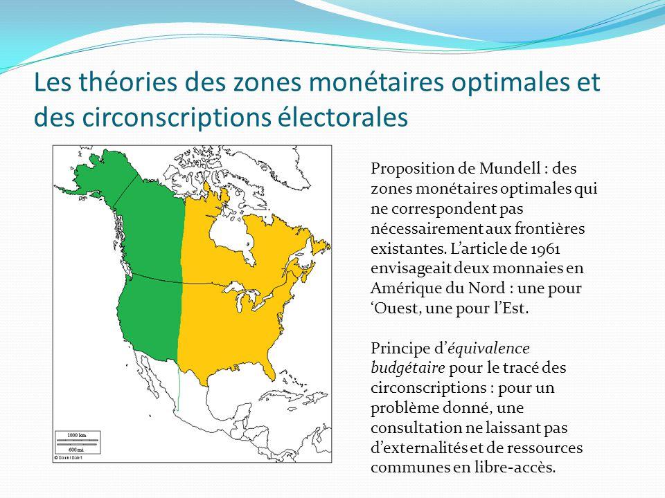 Les théories des zones monétaires optimales et des circonscriptions électorales