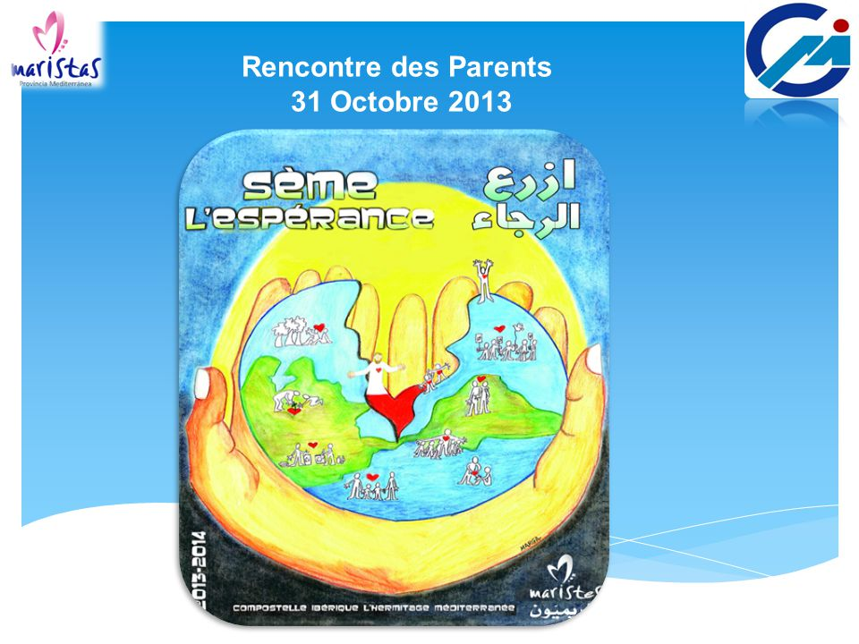 Rencontre des Parents 31 Octobre 2013