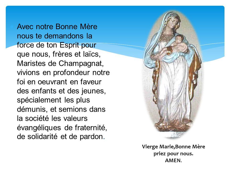 Vierge Marie,Bonne Mère