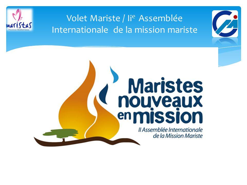 Volet Mariste / Iie Assemblée Internationale de la mission mariste