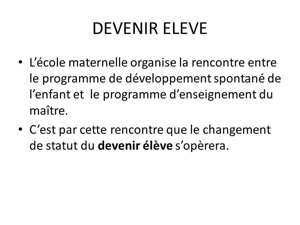 DEVENIR ELEVE