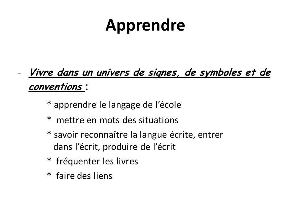Apprendre * apprendre le langage de l'école