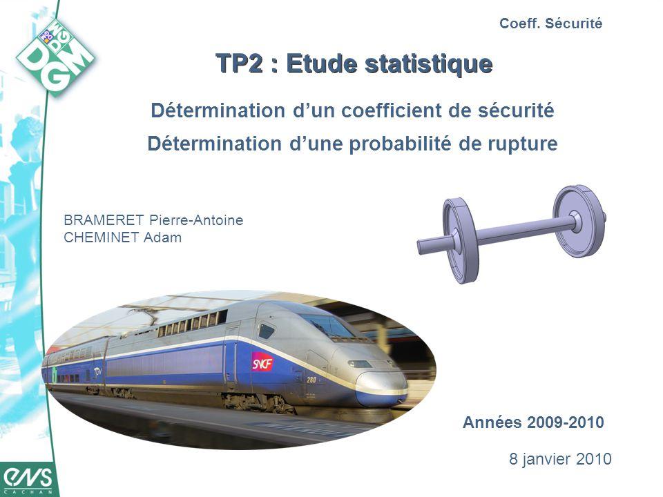 TP2 : Etude statistique Détermination d'un coefficient de sécurité