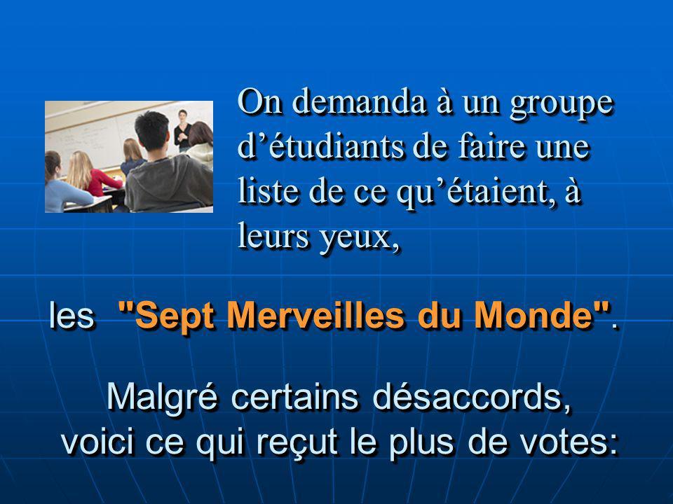 les Sept Merveilles du Monde .