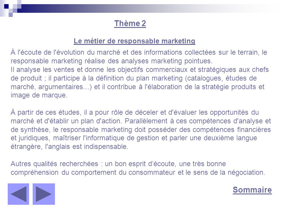 Thème 2 Sommaire Le métier de responsable marketing