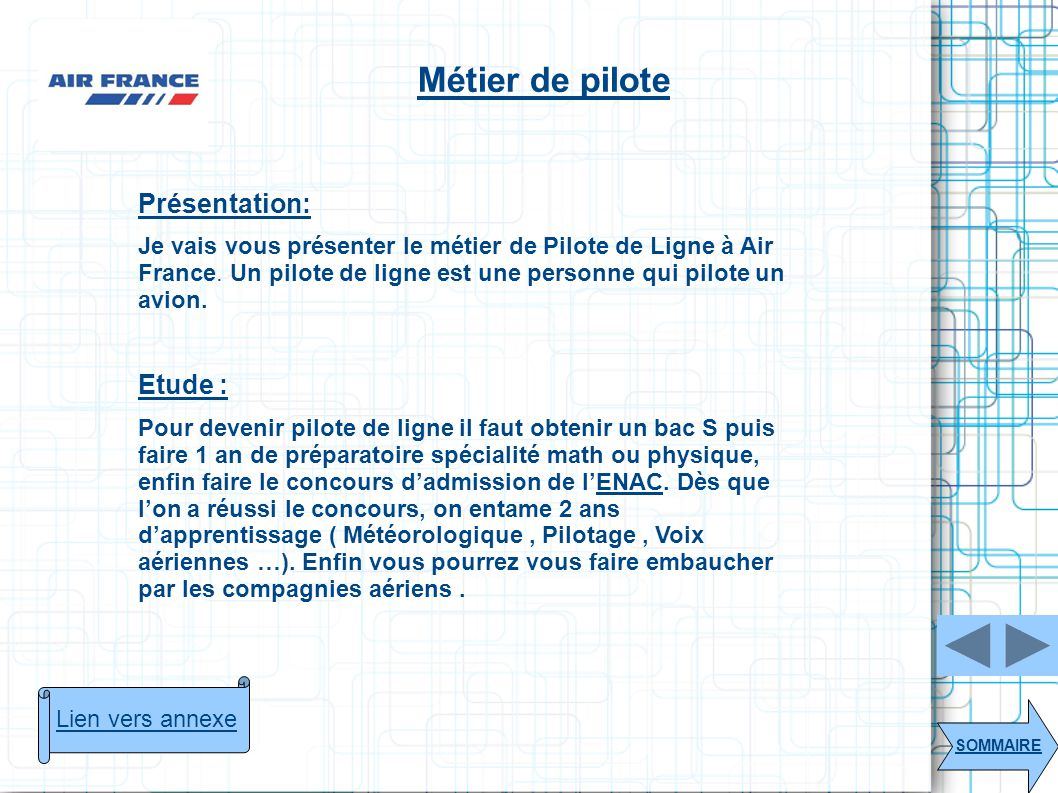Métier de pilote Présentation: Etude :