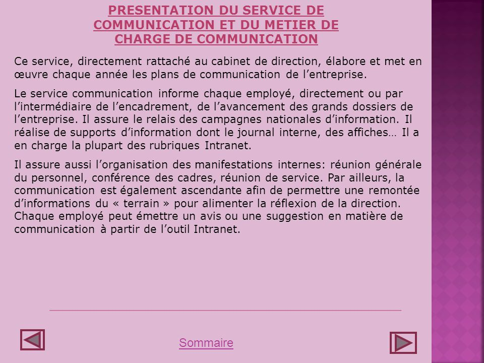 PRESENTATION DU SERVICE DE COMMUNICATION ET DU METIER DE CHARGE DE COMMUNICATION
