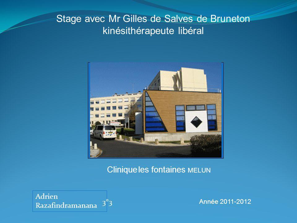 Stage avec Mr Gilles de Salves de Bruneton kinésithérapeute libéral