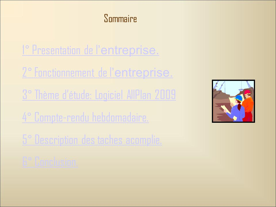 1° Presentation de l'entreprise. 2° Fonctionnement de l'entreprise.