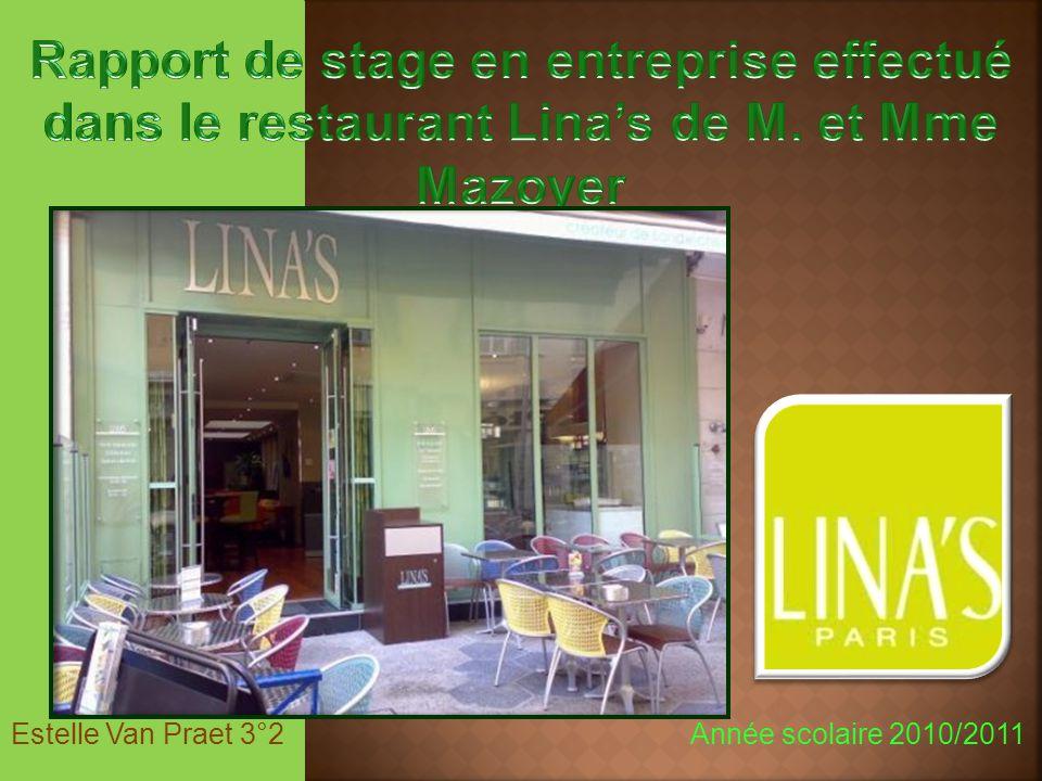 Rapport de stage en entreprise effectué dans le restaurant Lina's de M