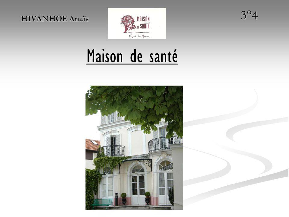 HIVANHOE Anaïs 3°4 Maison de santé