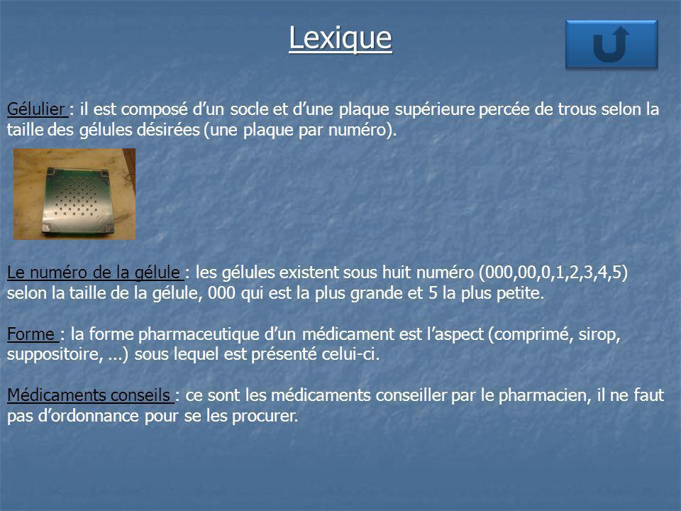 Lexique Gélulier : il est composé d'un socle et d'une plaque supérieure percée de trous selon la taille des gélules désirées (une plaque par numéro).