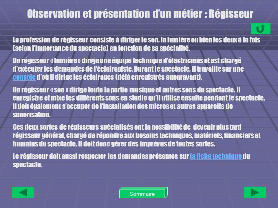 Observation et présentation d'un métier : Régisseur
