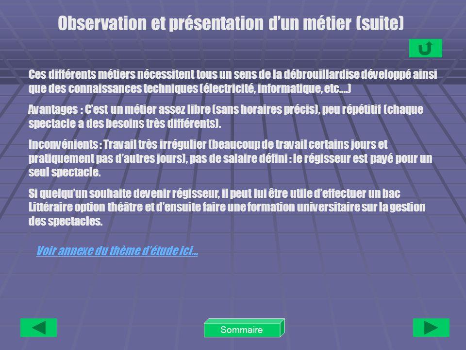 Observation et présentation d'un métier (suite)