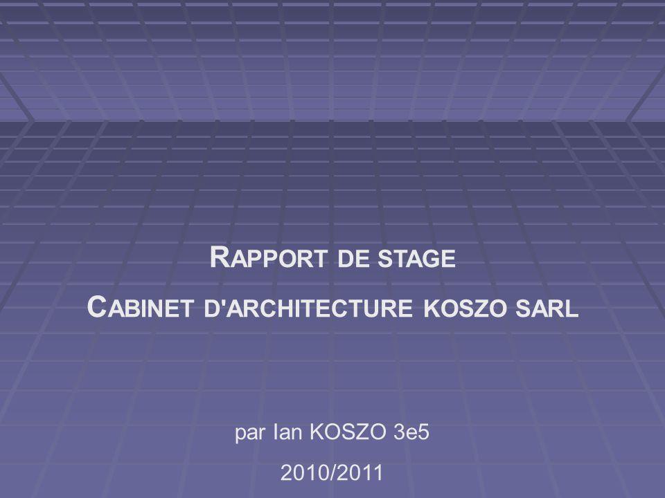CABINET D ARCHITECTURE KOSZO SARL