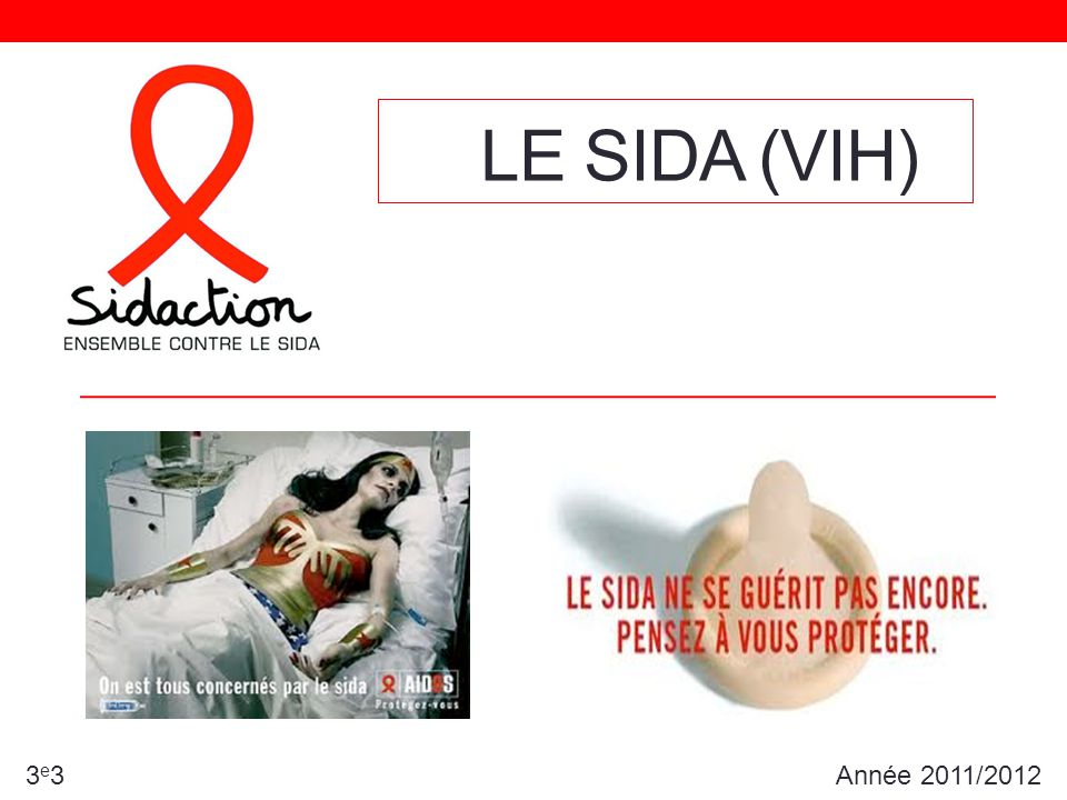 Le Sida (VIH) 3e3 Année 2011/2012