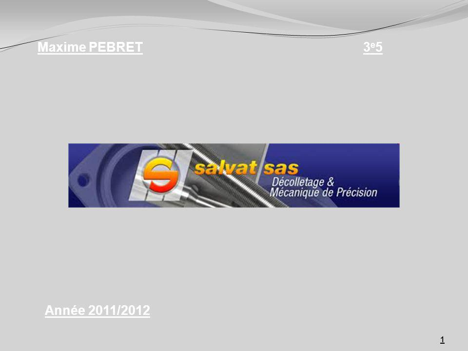 Maxime PEBRET 3e5 Année 2011/2012