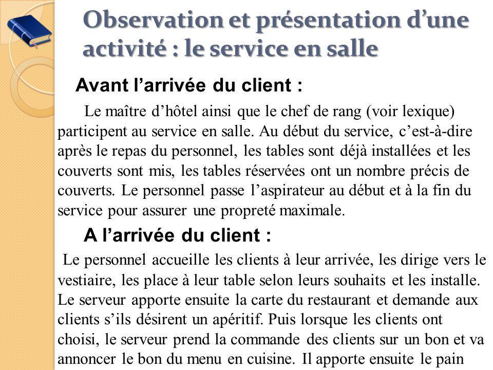 Observation et présentation d'une activité : le service en salle
