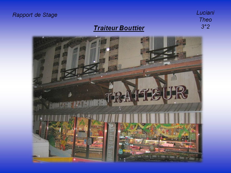 Luciani Theo 3°2 Rapport de Stage Traiteur Bouttier