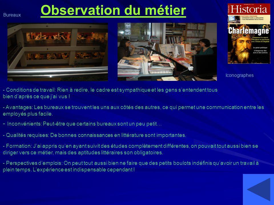 Observation du métier Bureaux. Iconographes.