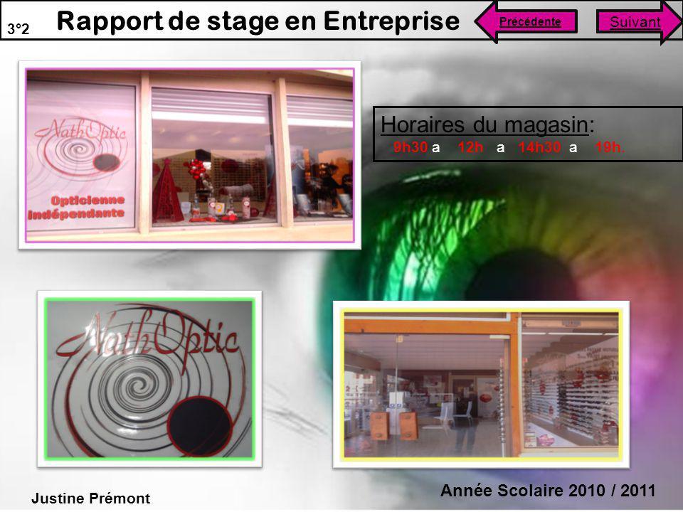 Horaires du magasin: Année Scolaire 2010 / 2011