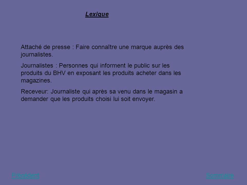 Lexique Attaché de presse : Faire connaître une marque auprès des journalistes.