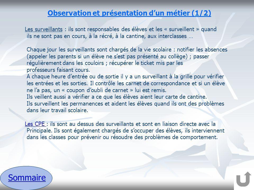 Sommaire Observation et présentation d'un métier (1/2)