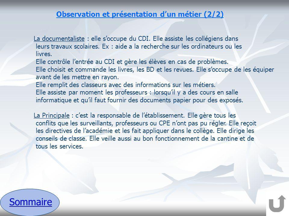 Sommaire Observation et présentation d'un métier (2/2)