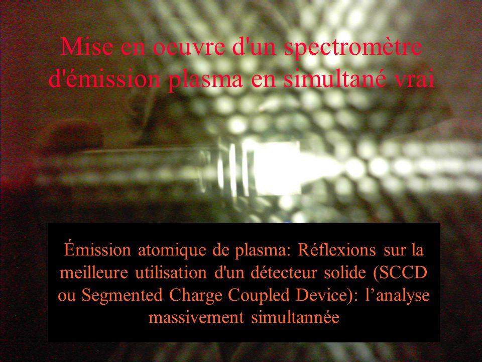 Mise en oeuvre d un spectromètre d émission plasma en simultané vrai