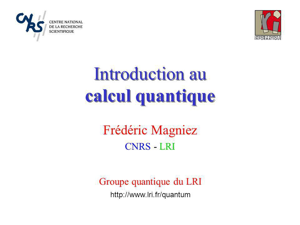 Introduction au calcul quantique