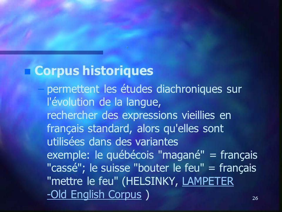 . Corpus historiques.