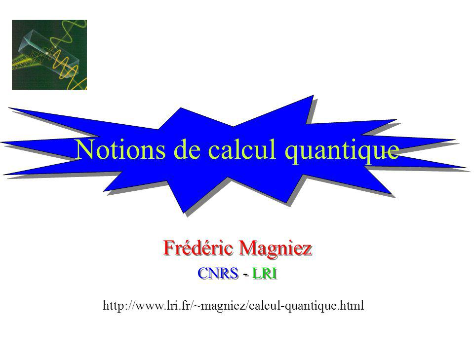 Notions de calcul quantique