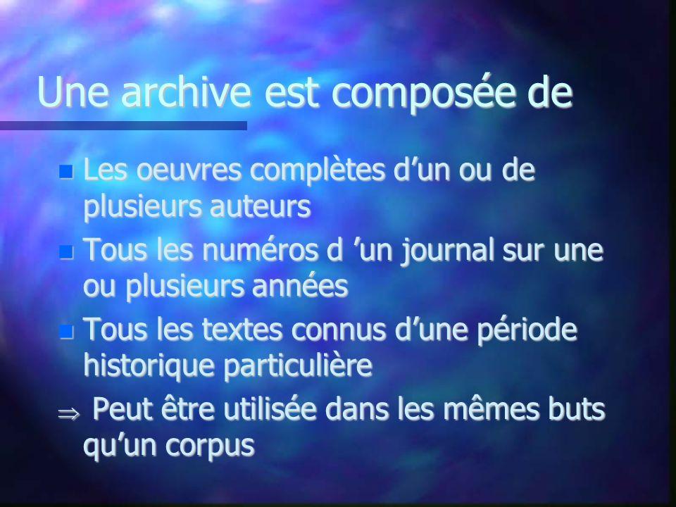 Une archive est composée de