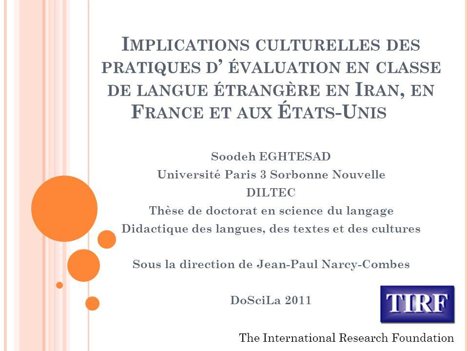 Implications culturelles des pratiques d' évaluation en classe de langue étrangère en Iran, en France et aux États-Unis