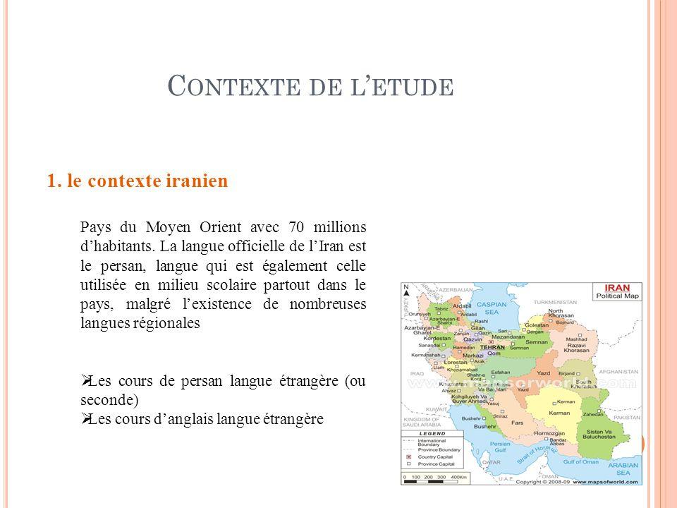 Contexte de l'etude 1. le contexte iranien