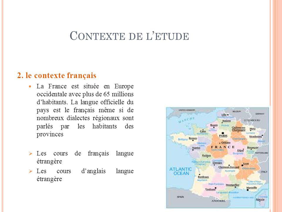 Contexte de l'etude 2. le contexte français