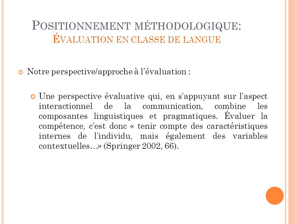 Positionnement méthodologique: Évaluation en classe de langue
