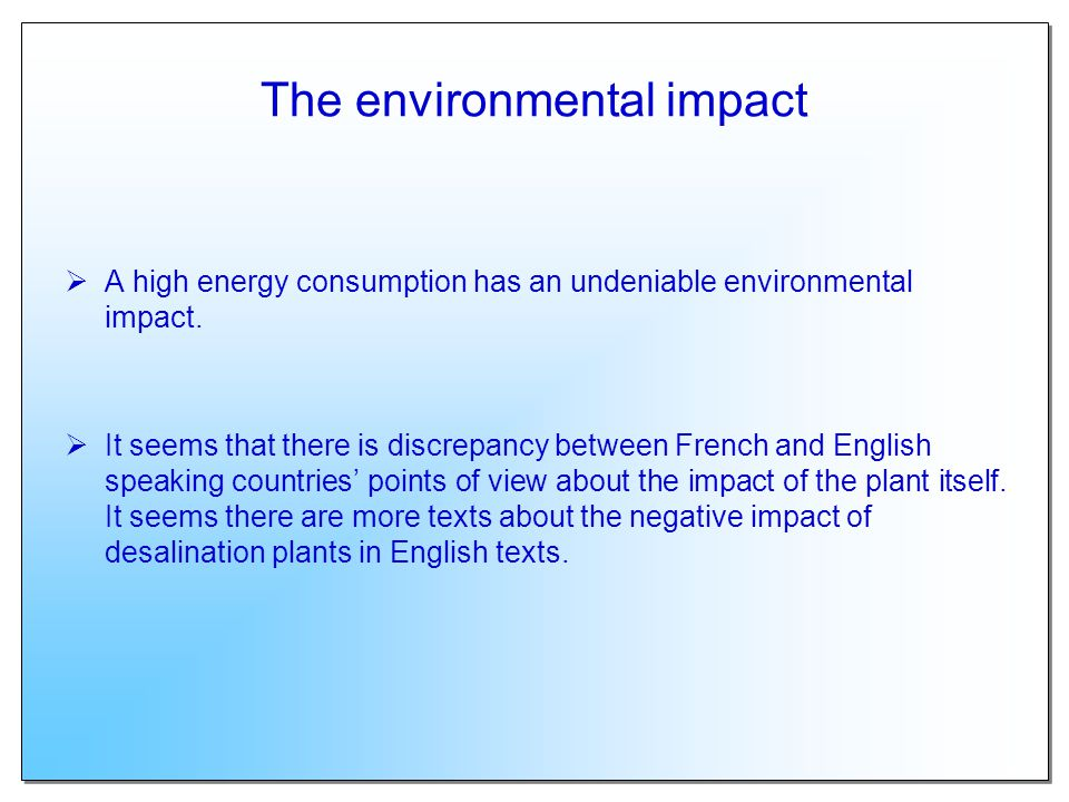 The environmental impact