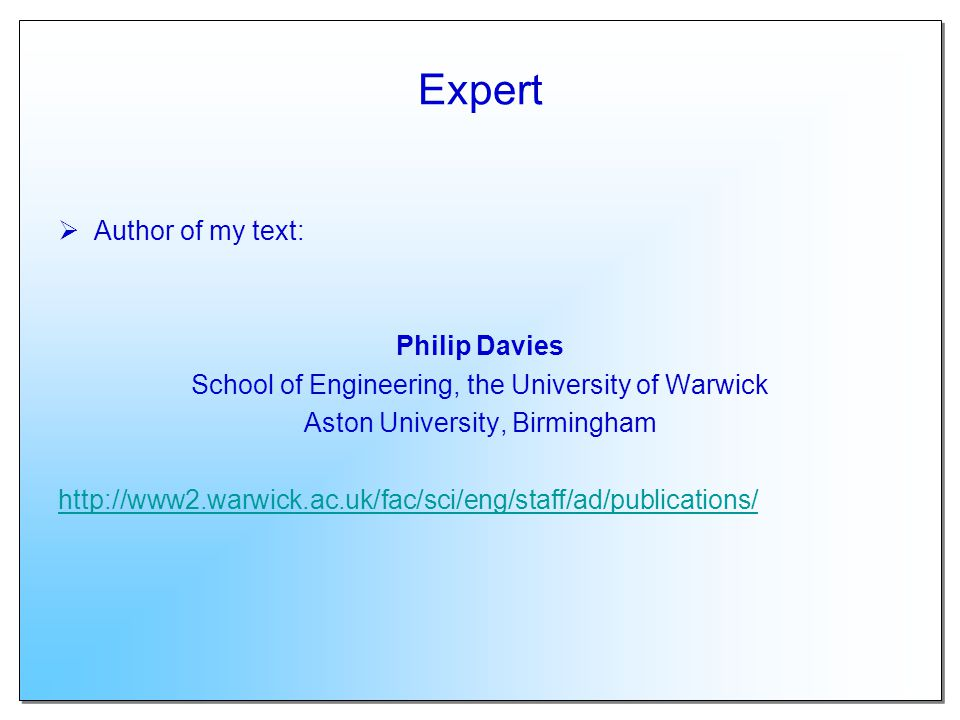 Expert Author of my text: Philip Davies