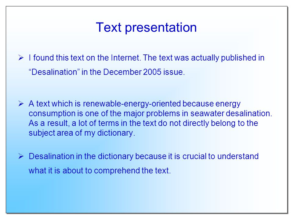 Text presentation I found this text on the Internet. The text was actually published in Desalination in the December 2005 issue.