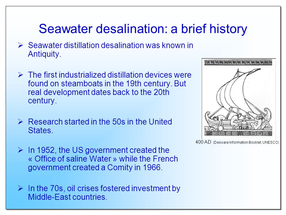 Seawater desalination: a brief history